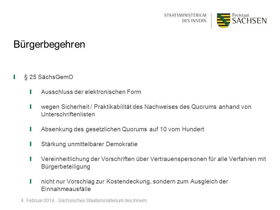 Bürgerbegehren § 25 SächsGemO Ausschluss der elektronischen Form wegen Sicherheit / Praktikabilität des Nachweises des Quorums anhand von Unterschrift