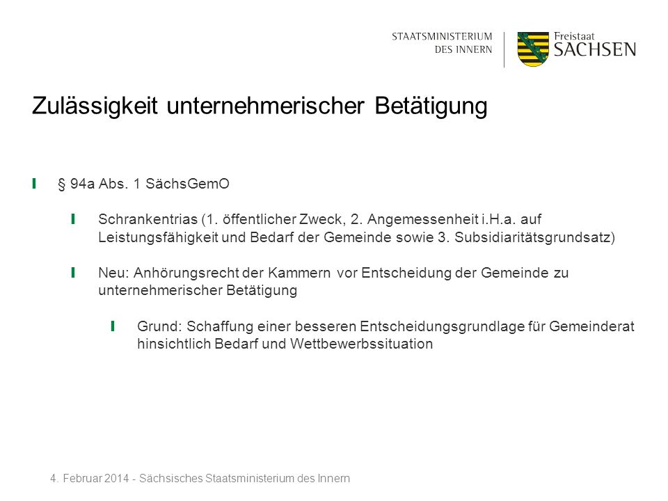 Zulässigkeit unternehmerischer Betätigung § 94a Abs. 1 SächsGemO Schrankentrias (1. öffentlicher Zweck, 2. Angemessenheit i.H.a. auf Leistungsfähigkei