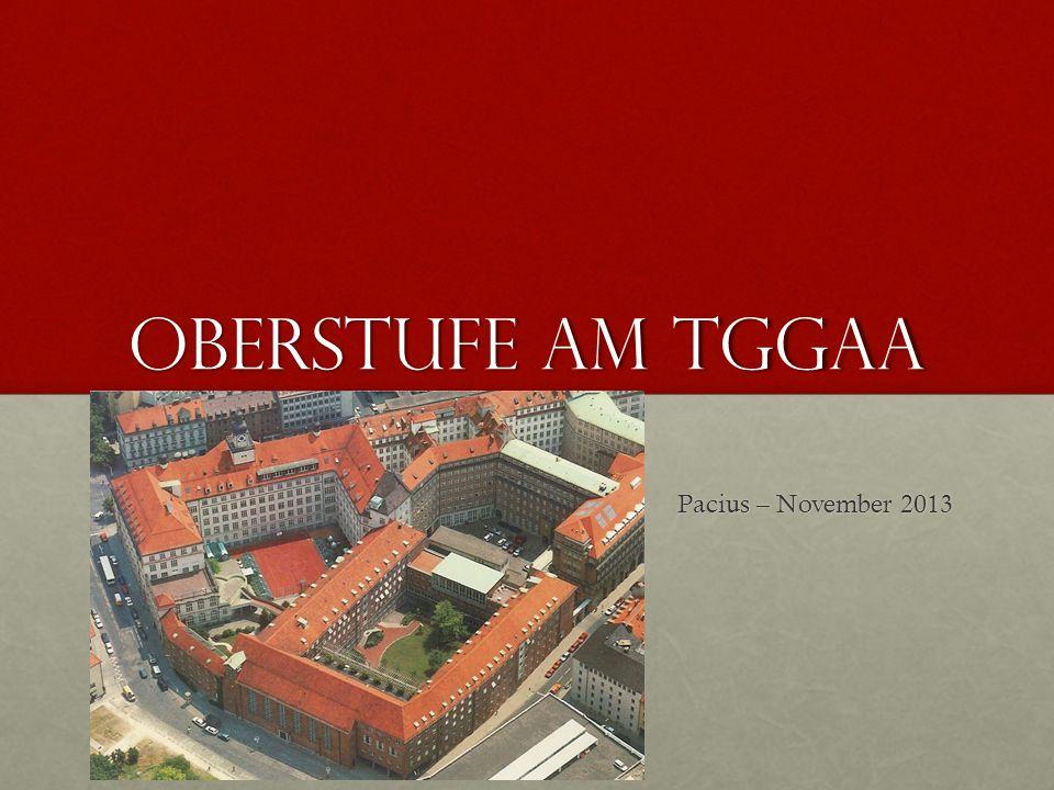 Oberstufe am TGGaA Pacius – November 2013