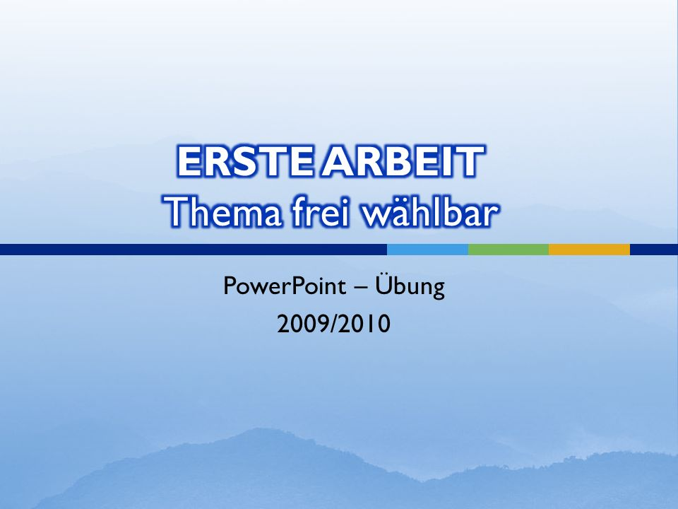 PowerPoint – Übung 2009/2010