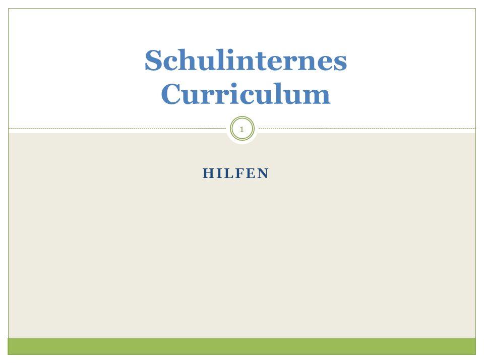 HILFEN Schulinternes Curriculum 1