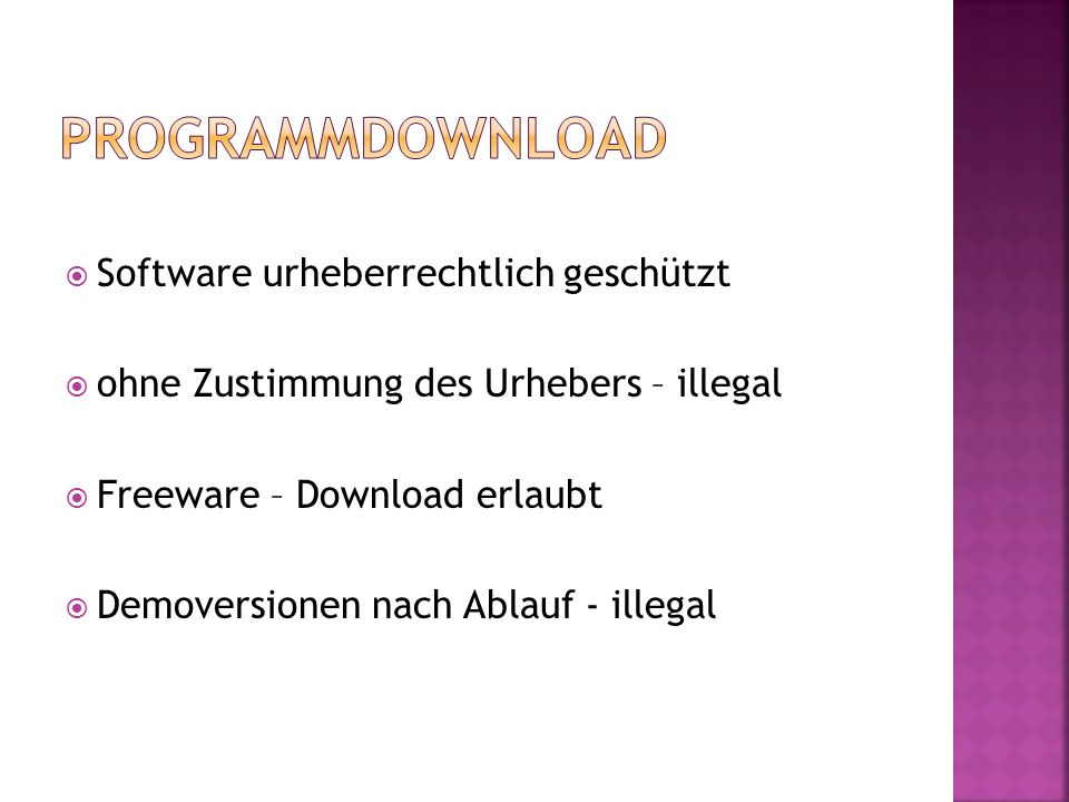 Software urheberrechtlich geschützt ohne Zustimmung des Urhebers – illegal Freeware – Download erlaubt Demoversionen nach Ablauf - illegal