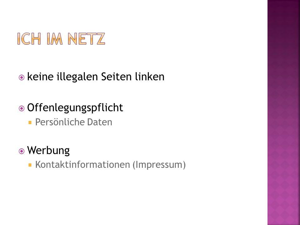 keine illegalen Seiten linken Offenlegungspflicht Persönliche Daten Werbung Kontaktinformationen (Impressum)