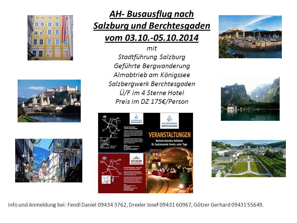 AH- Busausflug nach Salzburg und Berchtesgaden vom 03.10.-05.10.2014 mit Stadtführung Salzburg Geführte Bergwanderung Almabtrieb am Königssee Salzberg
