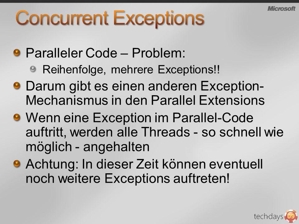 Paralleler Code – Problem: Reihenfolge, mehrere Exceptions!.