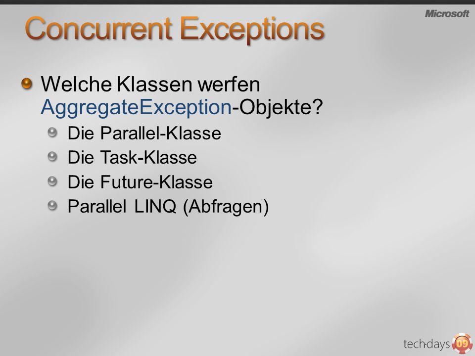 Welche Klassen werfen AggregateException-Objekte.