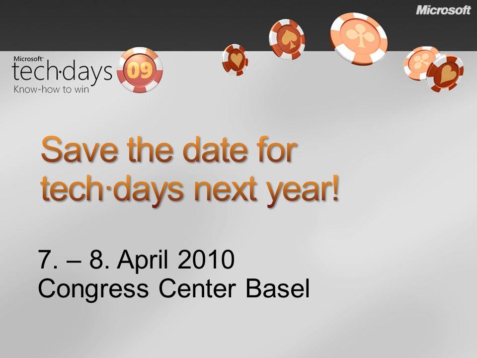 7. – 8. April 2010 Congress Center Basel