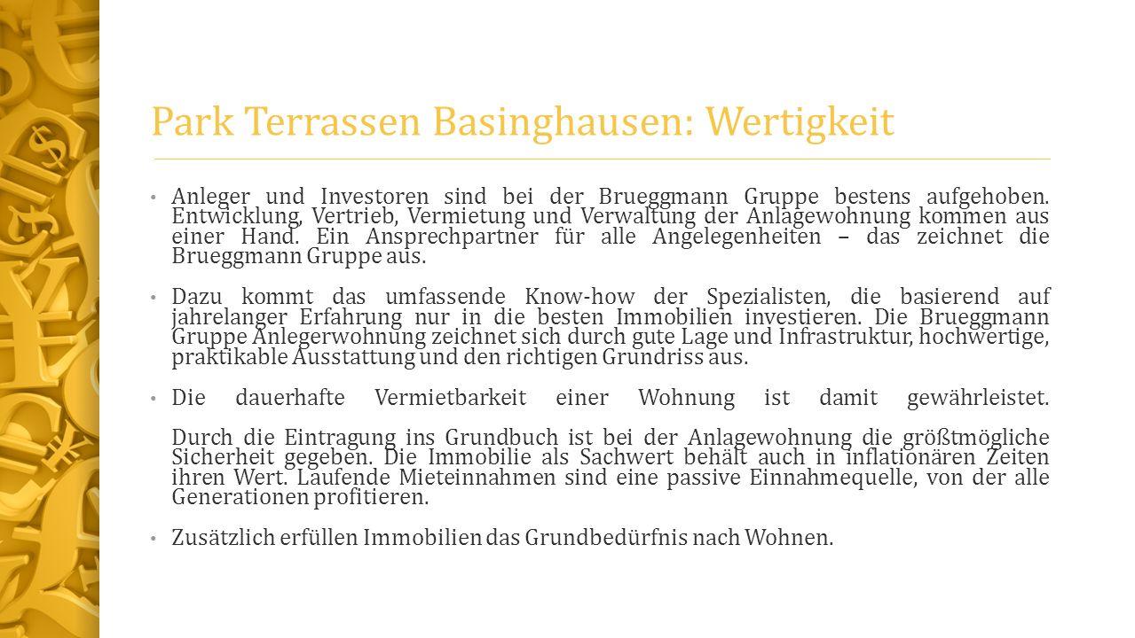 Park Terrassen Basinghausen: Wertigkeit Anleger und Investoren sind bei der Brueggmann Gruppe bestens aufgehoben. Entwicklung, Vertrieb, Vermietung un