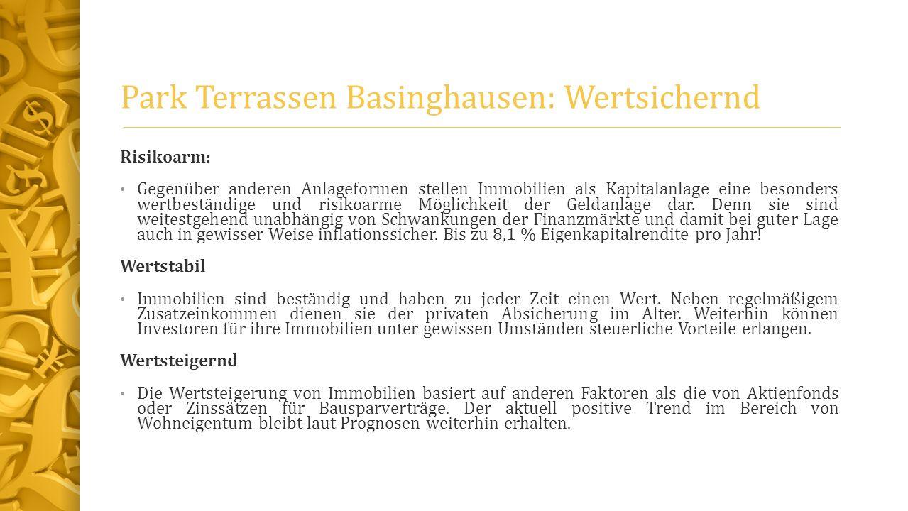 Park Terrassen Basinghausen: Wertsichernd Risikoarm: Gegenüber anderen Anlageformen stellen Immobilien als Kapitalanlage eine besonders wertbeständige