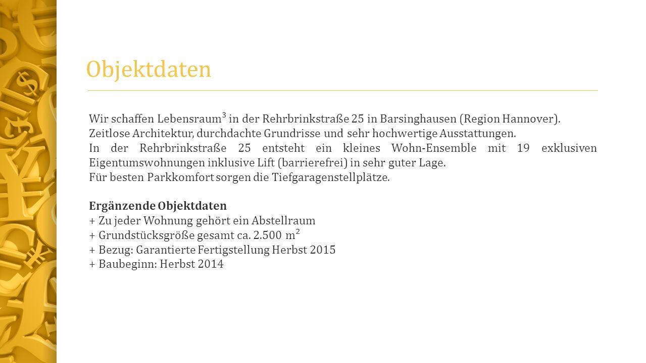 Objektdaten Wir schaffen Lebensraum³ in der Rehrbrinkstraße 25 in Barsinghausen (Region Hannover). Zeitlose Architektur, durchdachte Grundrisse und se