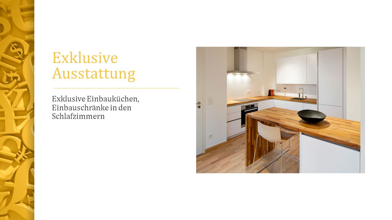 Exklusive Ausstattung Exklusive Einbauküchen, Einbauschränke in den Schlafzimmern