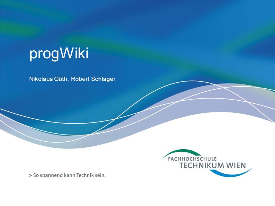progWiki Nikolaus Göth, Robert Schlager