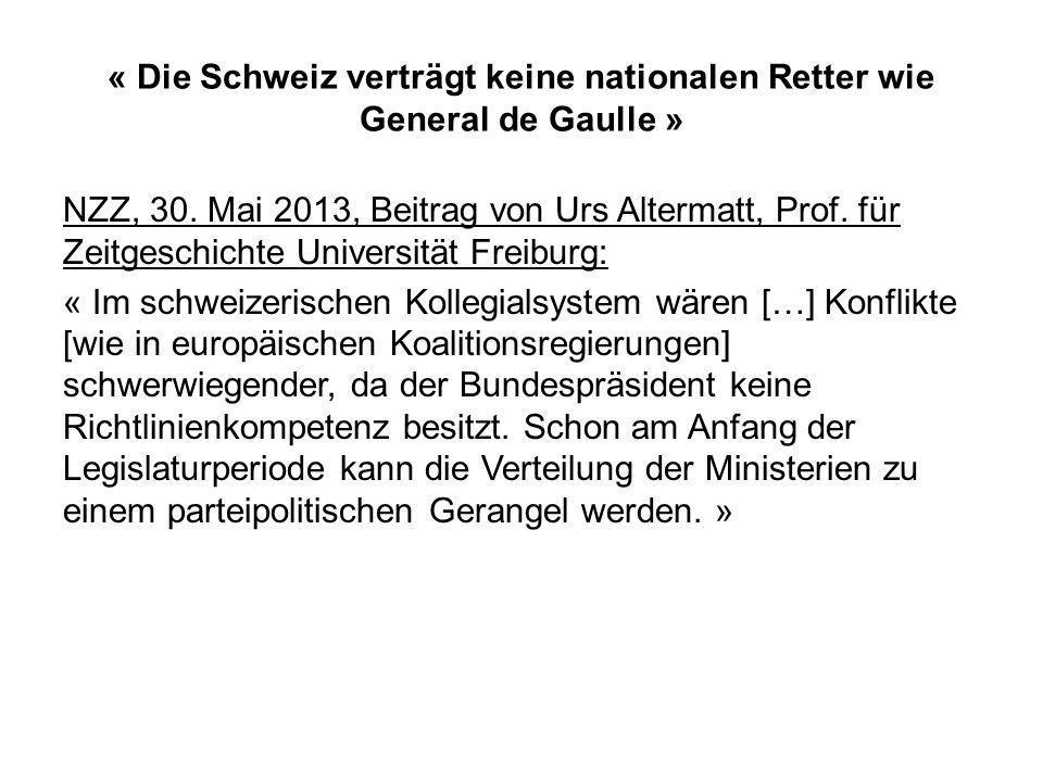 « Die Schweiz verträgt keine nationalen Retter wie General de Gaulle » NZZ, 30.