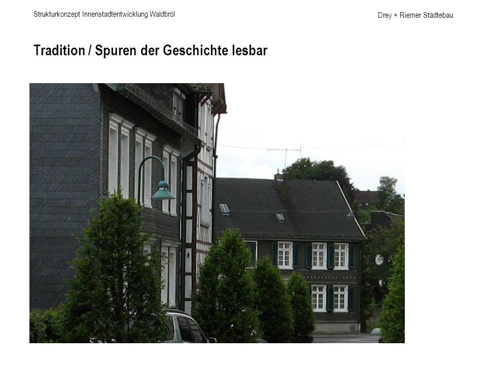 Drey + Riemer Städtebau Tradition / Spuren der Geschichte lesbar Strukturkonzept Innenstadtentwicklung Waldbröl