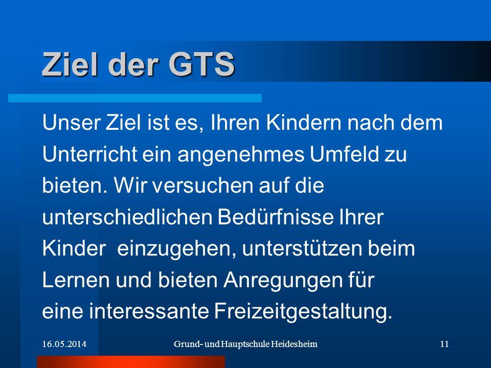 Ziel der GTS Unser Ziel ist es, Ihren Kindern nach dem Unterricht ein angenehmes Umfeld zu bieten. Wir versuchen auf die unterschiedlichen Bedürfnisse