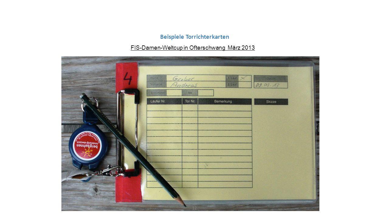 Beispiele Torrichterkarten FIS-Damen-Weltcup in Ofterschwang März 2013 12