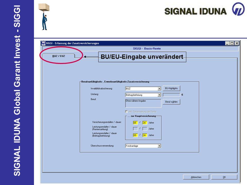 SIGNAL IDUNA Global Garant Invest - SIGGI BU/EU-Eingabe unverändert