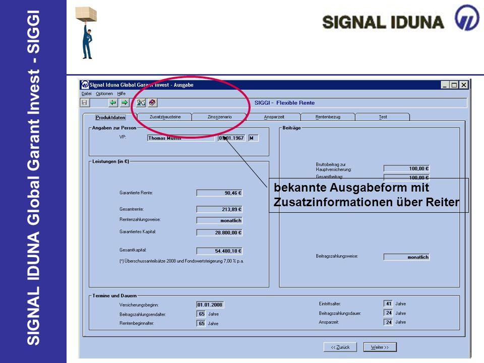 SIGNAL IDUNA Global Garant Invest - SIGGI bekannte Ausgabeform mit Zusatzinformationen über Reiter