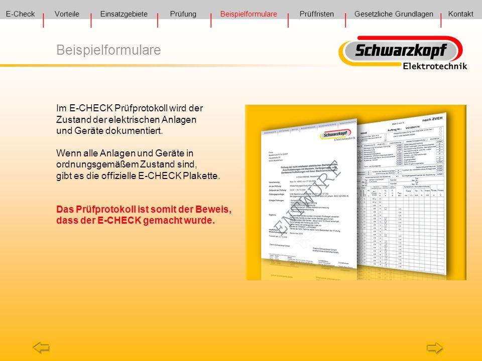 Im E-CHECK Prüfprotokoll wird der Zustand der elektrischen Anlagen und Geräte dokumentiert. Wenn alle Anlagen und Geräte in ordnungsgemäßem Zustand si
