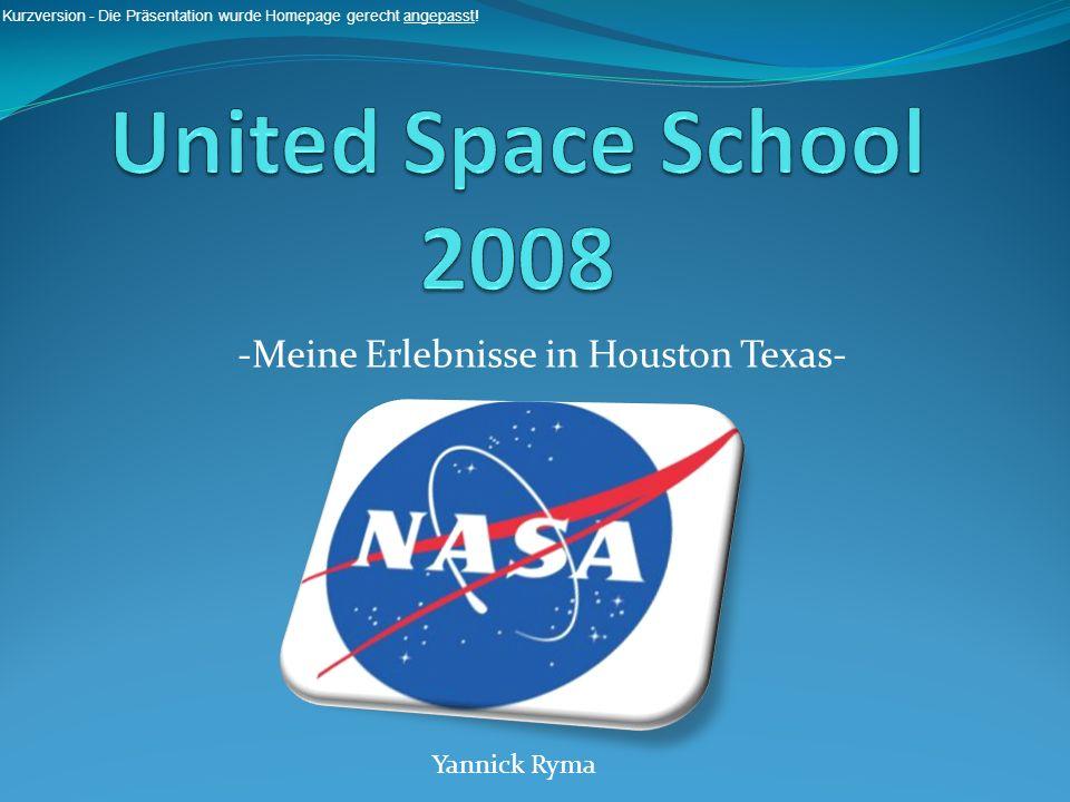 Yannick Ryma -Meine Erlebnisse in Houston Texas- Kurzversion - Die Präsentation wurde Homepage gerecht angepasst!