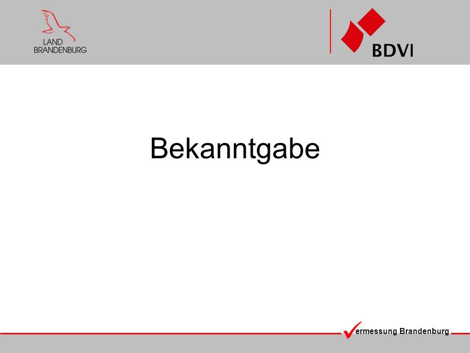 ermessung Brandenburg Bekanntgabe