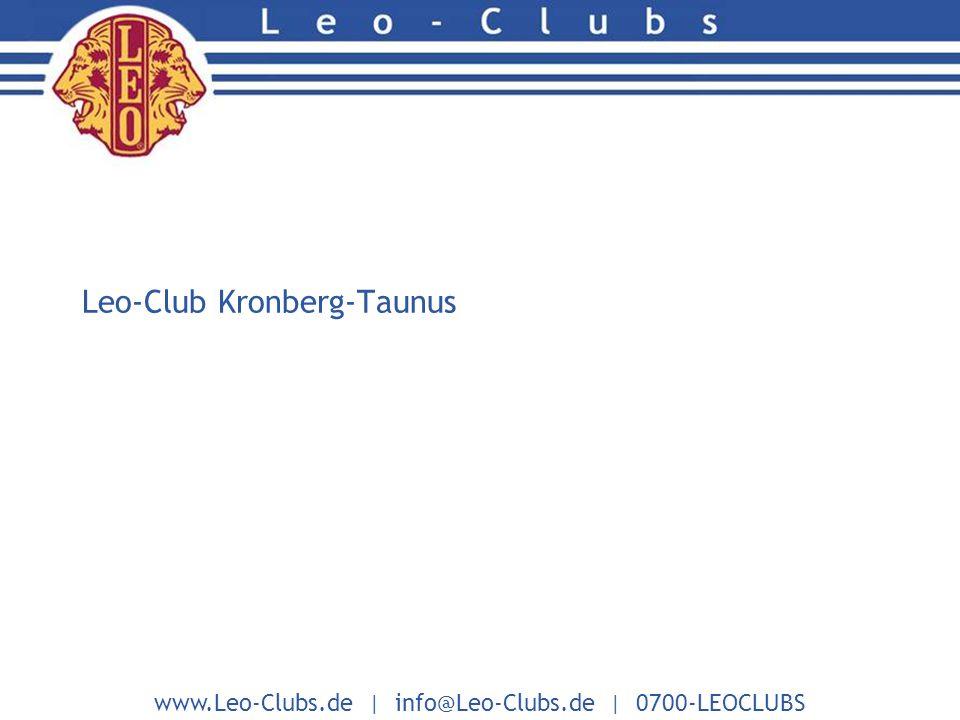www.Leo-Clubs.de | info@Leo-Clubs.de | 0700-LEOCLUBS Leo-Club Kronberg-Taunus