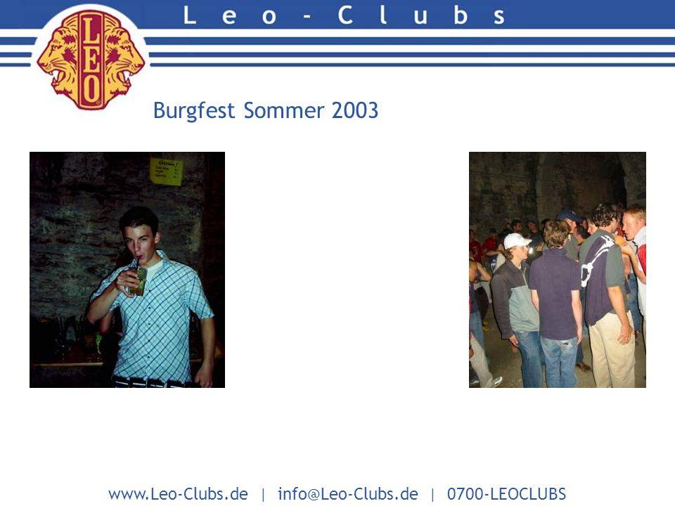 www.Leo-Clubs.de | info@Leo-Clubs.de | 0700-LEOCLUBS Burgfest Sommer 2003