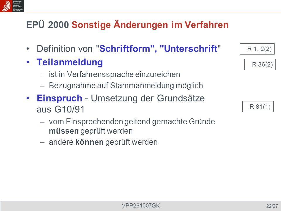 EPÜ 2000 Sonstige Änderungen im Verfahren Definition von
