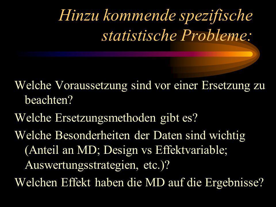 Hinzu kommende spezifische statistische Probleme: Welche Voraussetzung sind vor einer Ersetzung zu beachten.