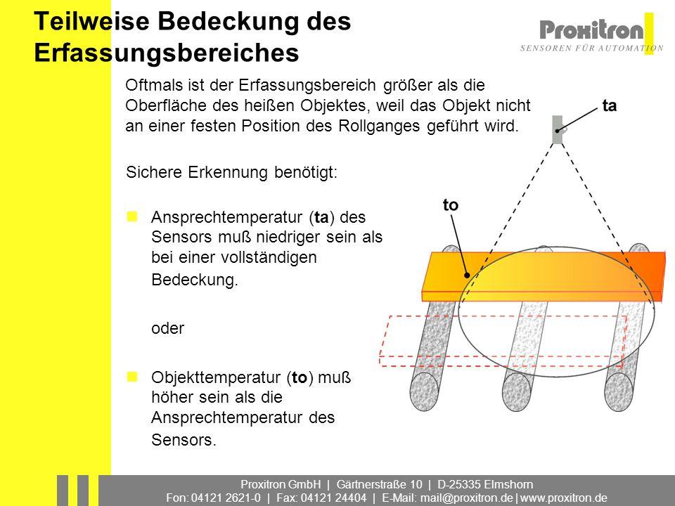 Proxitron GmbH | Gärtnerstraße 10 | D-25335 Elmshorn Fon: 04121 2621-0 | Fax: 04121 24404 | E-Mail: mail@proxitron.de | www.proxitron.de Teilweise Bed
