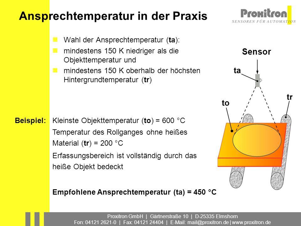 Proxitron GmbH | Gärtnerstraße 10 | D-25335 Elmshorn Fon: 04121 2621-0 | Fax: 04121 24404 | E-Mail: mail@proxitron.de | www.proxitron.de Ansprechtempe