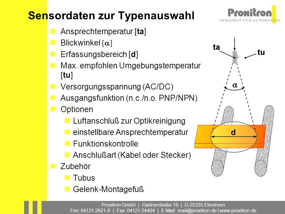Proxitron GmbH | Gärtnerstraße 10 | D-25335 Elmshorn Fon: 04121 2621-0 | Fax: 04121 24404 | E-Mail: mail@proxitron.de | www.proxitron.de Sensordaten z