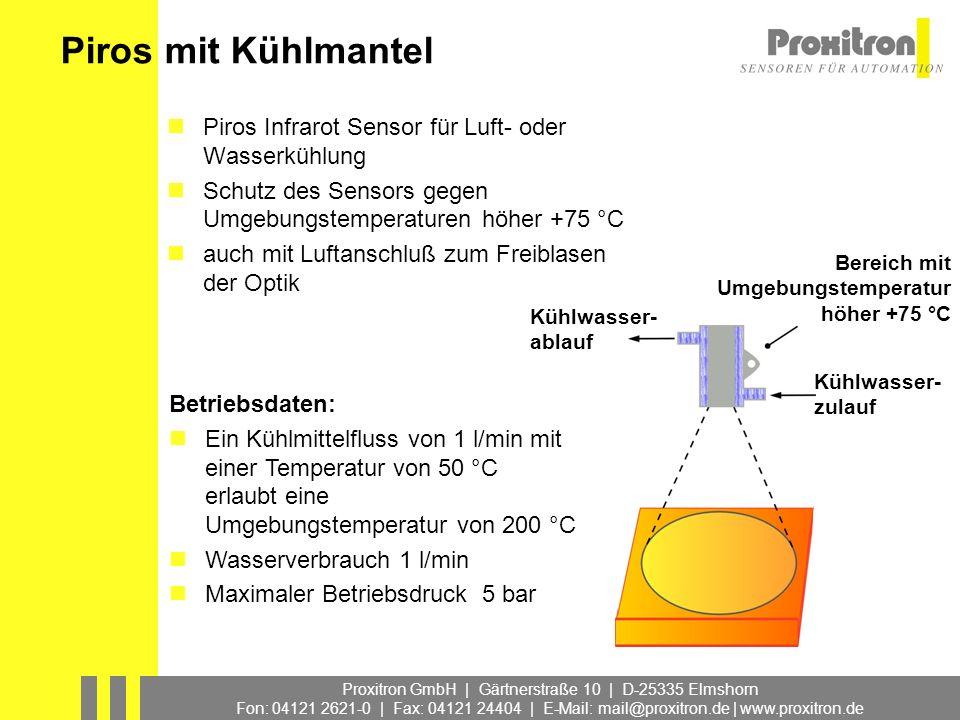 Proxitron GmbH | Gärtnerstraße 10 | D-25335 Elmshorn Fon: 04121 2621-0 | Fax: 04121 24404 | E-Mail: mail@proxitron.de | www.proxitron.de Piros mit Küh