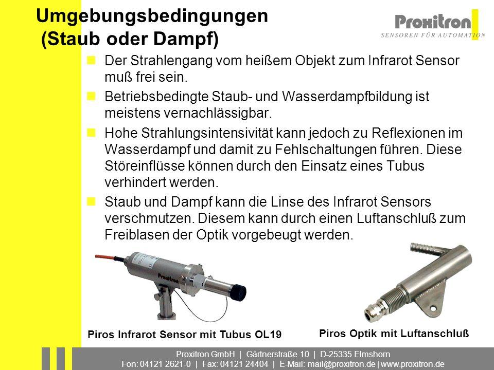 Proxitron GmbH | Gärtnerstraße 10 | D-25335 Elmshorn Fon: 04121 2621-0 | Fax: 04121 24404 | E-Mail: mail@proxitron.de | www.proxitron.de Umgebungsbedi
