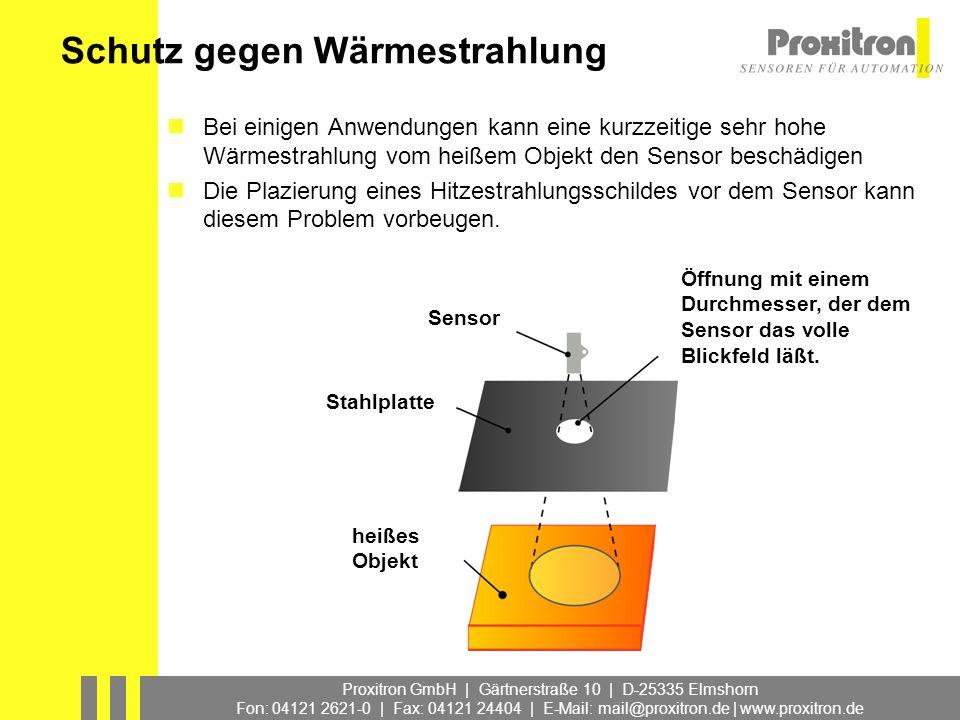 Proxitron GmbH | Gärtnerstraße 10 | D-25335 Elmshorn Fon: 04121 2621-0 | Fax: 04121 24404 | E-Mail: mail@proxitron.de | www.proxitron.de Schutz gegen