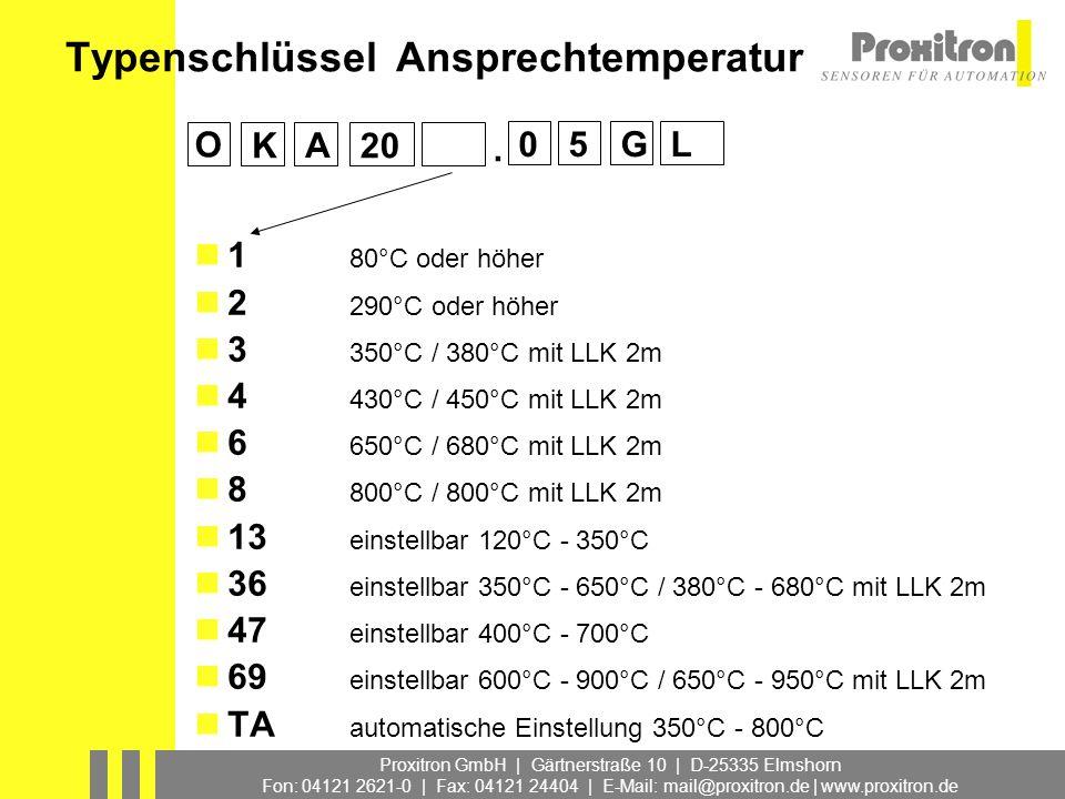 Proxitron GmbH | Gärtnerstraße 10 | D-25335 Elmshorn Fon: 04121 2621-0 | Fax: 04121 24404 | E-Mail: mail@proxitron.de | www.proxitron.de Typenschlüsse