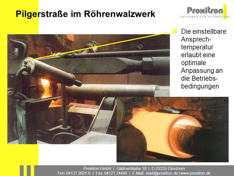 Proxitron GmbH | Gärtnerstraße 10 | D-25335 Elmshorn Fon: 04121 2621-0 | Fax: 04121 24404 | E-Mail: mail@proxitron.de | www.proxitron.de Die einstellb