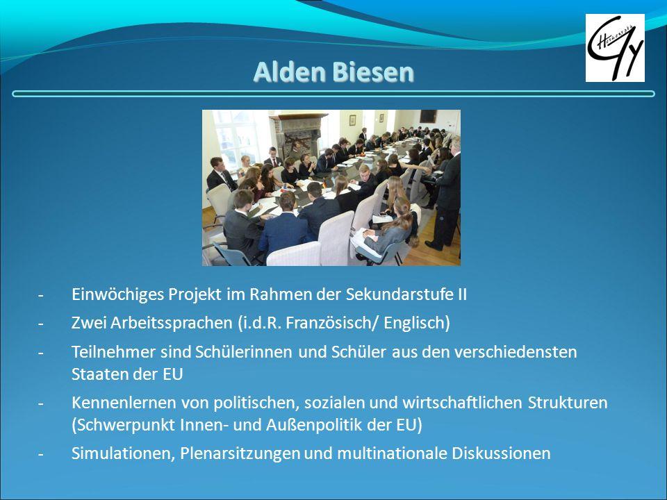 Alden Biesen - Einwöchiges Projekt im Rahmen der Sekundarstufe II - Zwei Arbeitssprachen (i.d.R. Französisch/ Englisch) - Teilnehmer sind Schülerinnen