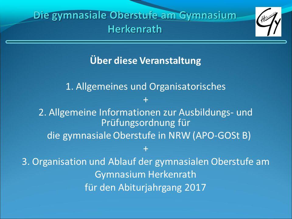 Über diese Veranstaltung 1. Allgemeines und Organisatorisches + 2. Allgemeine Informationen zur Ausbildungs- und Prüfungsordnung für die gymnasiale Ob