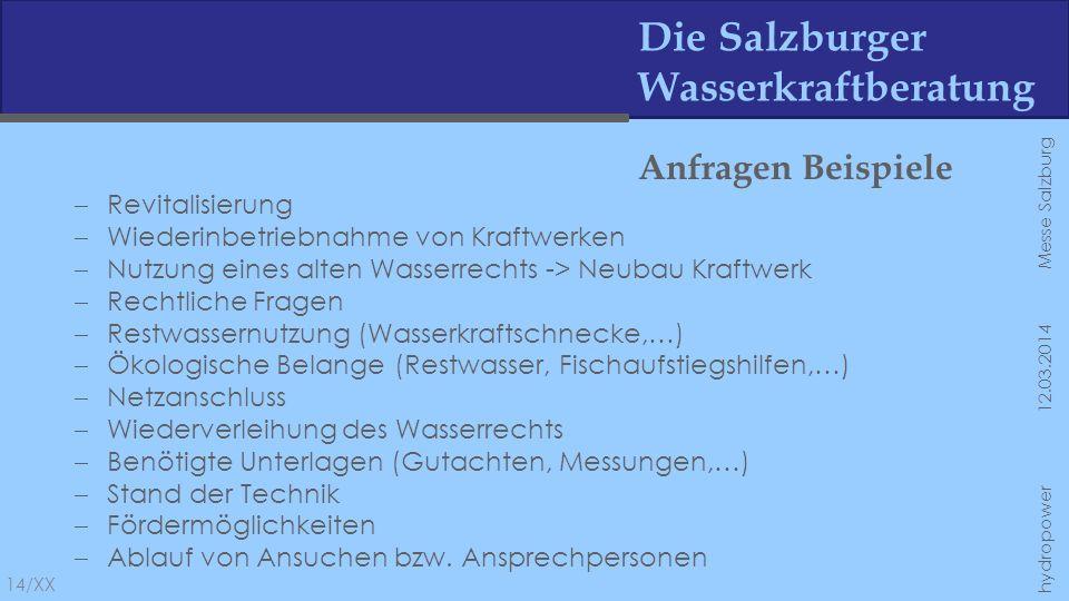 Die Salzburger Wasserkraftberatung Anfragen Beispiele Revitalisierung Wiederinbetriebnahme von Kraftwerken Nutzung eines alten Wasserrechts -> Neubau