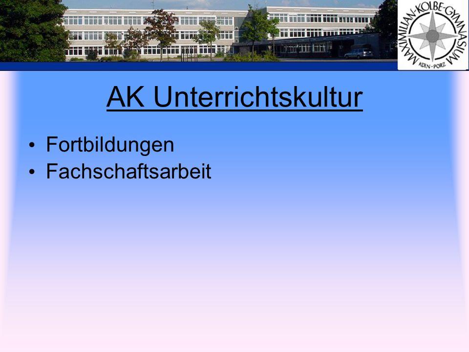 AK Unterrichtskultur Fortbildungen Fachschaftsarbeit
