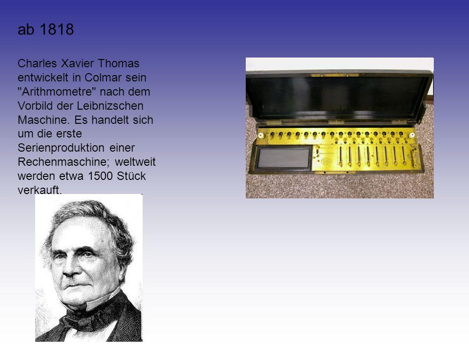 ab 1818 Charles Xavier Thomas entwickelt in Colmar sein