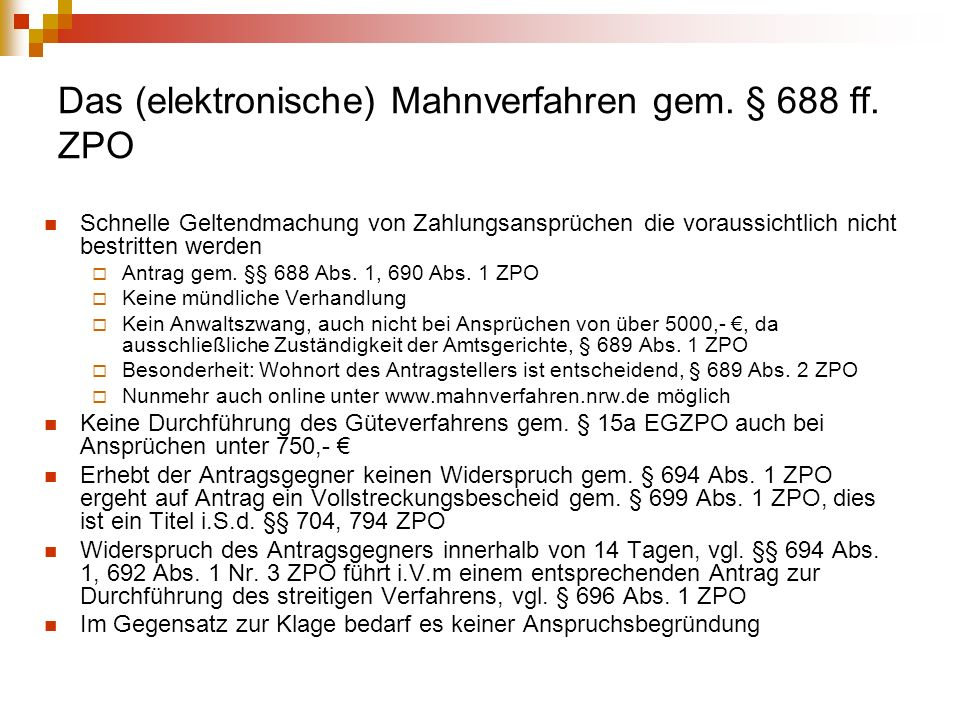 Das (elektronische) Mahnverfahren gem.§ 688 ff.