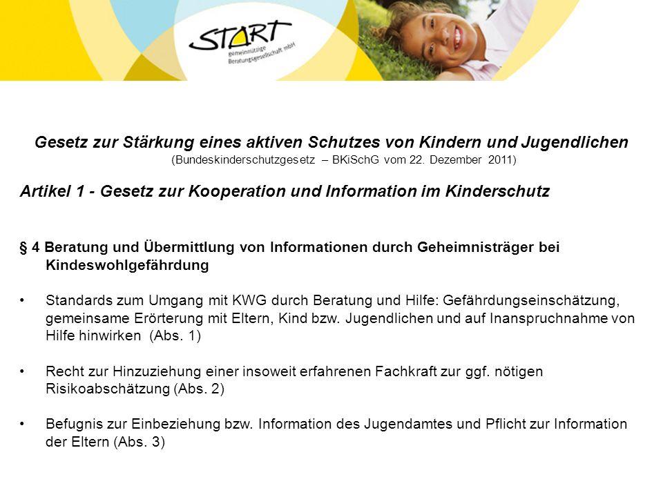 Gesetz zur Stärkung eines aktiven Schutzes von Kindern und Jugendlichen (Bundeskinderschutzgesetz – BKiSchG vom 22.