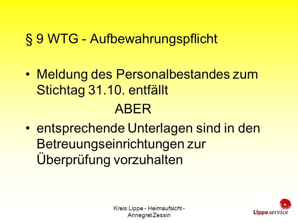 Kreis Lippe - Heimaufsicht - Annegret Zessin § 9 WTG - Aufbewahrungspflicht Meldung des Personalbestandes zum Stichtag 31.10. entfällt ABER entspreche