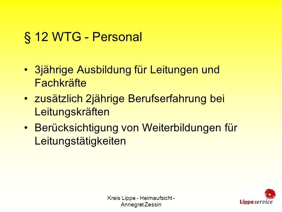 Kreis Lippe - Heimaufsicht - Annegret Zessin § 12 WTG - Personal 3jährige Ausbildung für Leitungen und Fachkräfte zusätzlich 2jährige Berufserfahrung