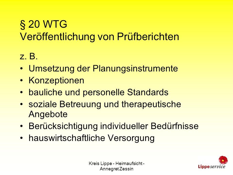 Kreis Lippe - Heimaufsicht - Annegret Zessin § 20 WTG Veröffentlichung von Prüfberichten z. B. Umsetzung der Planungsinstrumente Konzeptionen bauliche