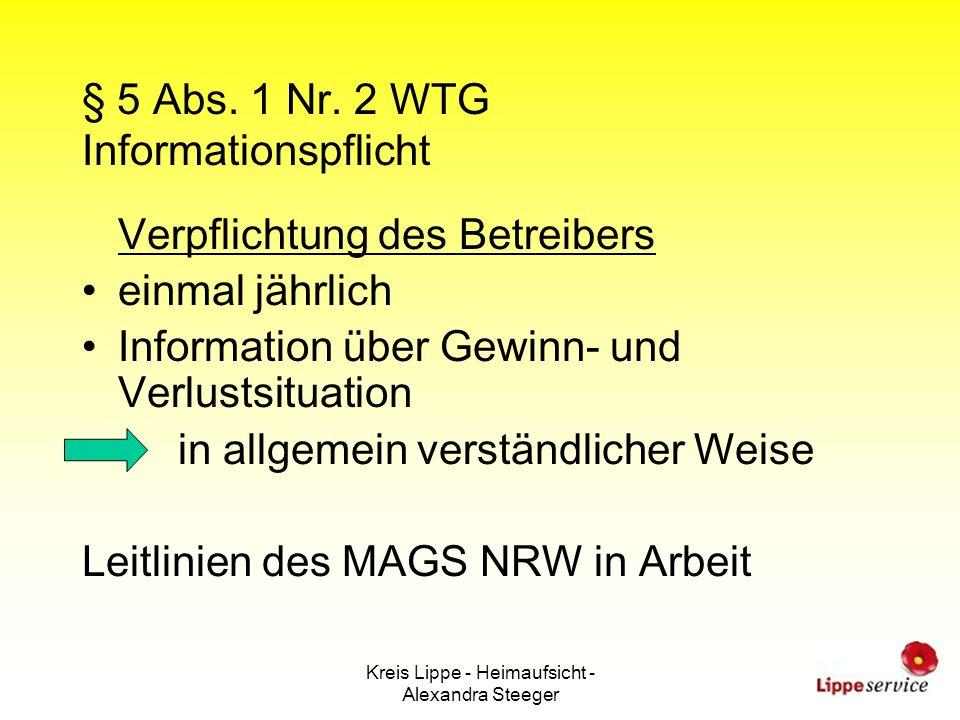 Kreis Lippe - Heimaufsicht - Alexandra Steeger § 5 Abs. 1 Nr. 2 WTG Informationspflicht Verpflichtung des Betreibers einmal jährlich Information über