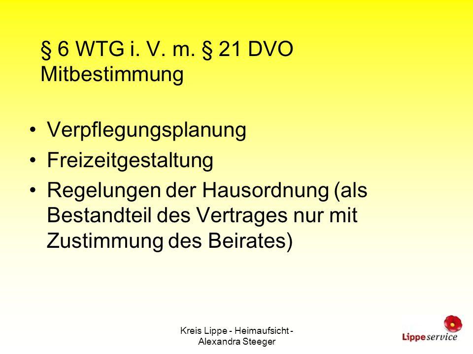 Kreis Lippe - Heimaufsicht - Alexandra Steeger § 6 WTG i. V. m. § 21 DVO Mitbestimmung Verpflegungsplanung Freizeitgestaltung Regelungen der Hausordnu