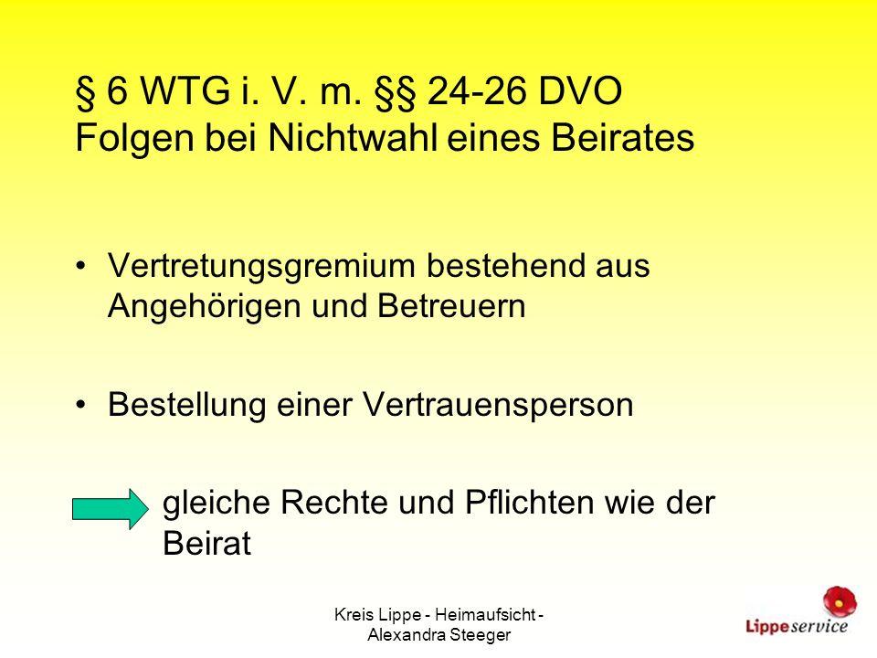 Kreis Lippe - Heimaufsicht - Alexandra Steeger § 6 WTG i. V. m. §§ 24-26 DVO Folgen bei Nichtwahl eines Beirates Vertretungsgremium bestehend aus Ange